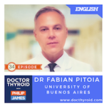 34: What Happens When Thyroid Cancer Travels to the Lungs?  with Dr. Fabian Pitoia from the Hospital of University of Buenos Aires