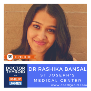 39: Thyroid Cancer Web Sites Confuse Patients with Dr. Rashika Bansal from  St. Joseph's Regional Medical Center