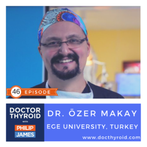 13: Nerve Monitoring During Thyroid Surgery, with Dr. Özer Makay from Ege University – Turkey