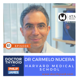 83: Drug Resistant Thyroid Cancer, with Dr. Carmelo Nucera from Harvard Medical School