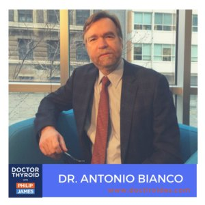 75: Fat, Foggy, and Depressed After Thyroidectomy?  You May Benefit From T3, with Dr. Antonio Bianco from Rush University