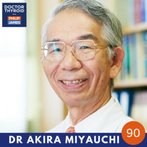 93: The Results of 30 Years of Patients Receiving Active Surveillance Instead of Surgery; Dr. Akira Miyauchi from Kuma Hospital in Kobe, Japan