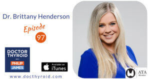 97: What You Must Know About Hashimoto's Disease with Dr. Brittany Henderson